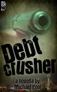 Debt Crusher drops January 1, 2016 from All Due Respect Books!